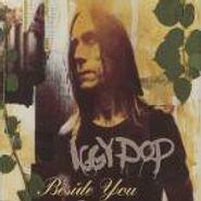 Iggy Pop, Beside You [Single] (CD)