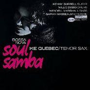 Ike Quebec, Soul Samba [The Rudy Van Gelder Edtion] (CD)