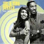 Ike & Tina Turner, Sing the Blues (CD)