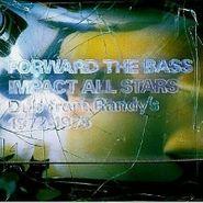 Impact! All-Stars, Forward The Bass (CD)