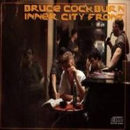 Bruce Cockburn, Inner City Front (CD)