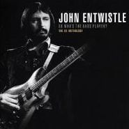 John Entwistle, So Who's The Bass Player?-ox A (CD)
