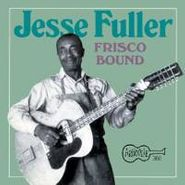 Jesse Fuller, Frisco Bound (CD)