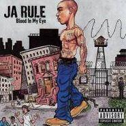 Ja Rule, Blood In My Eye (CD)
