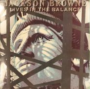 Jackson Browne, Lives In The Balance (LP)