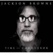 Jackson Browne, Time The Conqueror (CD)