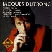 Jacques Dutronc, Gold (CD)