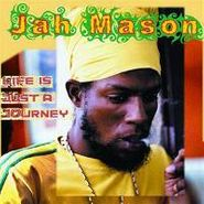 Jah Mason, Life Is Just A Journey (CD)