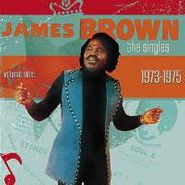 James Brown, The Singles Volume Nine: 1973-1975 (CD)