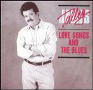 James Talley, Lovesongs & Blues (CD)