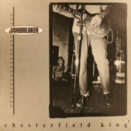 "Jawbreaker, Chesterfield King (12"")"