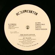 "Jay Black, One Night Affair (12"")"
