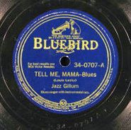 Jazz Gillum, Tell Me Mama / My Big Money (78)