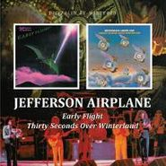 Jefferson Airplane, Early Flight / Thirty Seconds Over Winterland (CD)