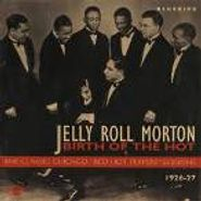 Jelly Roll Morton, Birth Of The Hot (CD)
