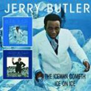 Jerry Butler, The Ice Man Cometh / Ice on Ice (CD)