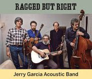 Jerry Garcia Acoustic Band, Ragged But Right (CD)