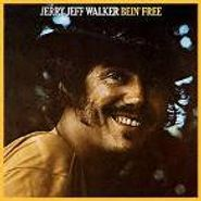 Jerry Jeff Walker, Bein' Free (CD)
