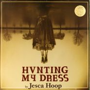 Jesca Hoop, Hunting My Dress (LP)