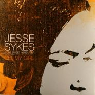 Jesse Sykes & The Sweet Hereafter, Oh, My Girl [Signed] (LP)