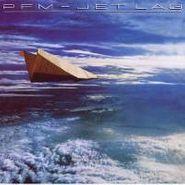 PFM, Jet Lag (CD)