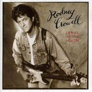 Rodney Crowell, Jewel of the South (CD)