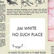 Jim White, No Such Place (CD)