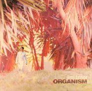 Jimi Tenor, Organism (LP)