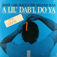 Jimmy Carl Black, A Lil' Dab'l Do Ya (LP)