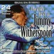 Jimmy Witherspoon, The Very Best of Jimmy Witherspoon: Miss Miss Mistreater (CD)