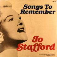 Jo Stafford, Songs To Remember / Love's Sweet Memories (LP)