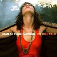 Joan As Police Woman, The Deep Field (CD)