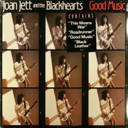 Joan Jett & The Blackhearts, Good Music (LP)