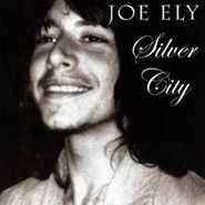 Joe Ely, Silver City
