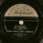Joe Houston, Corn Bread and Cabbage / Jay's Boogie (78)