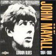 John Mayall, London Blues: 1964-1969 (CD)