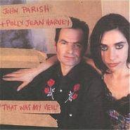John Parrish, That Was My Veil