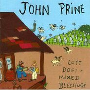 John Prine, Lost Dogs and Mixed Blessings (CD)