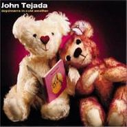 John Tejada, Daydreams In Cold Weather (CD)