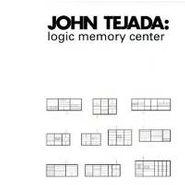 John Tejada, Logic Memory Center (CD)