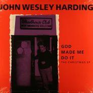 John Wesley Harding, God Made Me Do It: The Christmas EP (EP)