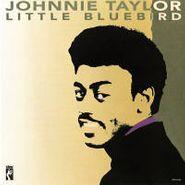 Johnnie Taylor, Little Bluebird (CD)