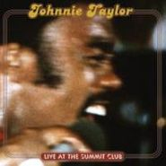 Johnnie Taylor, Live At The Summit Club (CD)