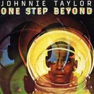 Johnnie Taylor, One Step Beyond [Bonus Tracks] (CD)