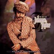Johnnie Taylor, Rated X-Traordinaire: The Best Of Johnnie Taylor (CD)