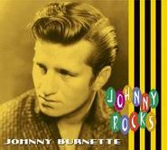Johnny Burnette, Johnny Rocks (CD)
