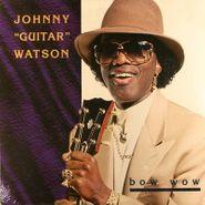 Johnny Guitar Watson, Bow Wow (LP)