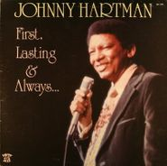 Johnny Hartman, First, Lasting & Always (LP)