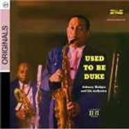 Johnny Hodges, Used To Be Duke (CD)