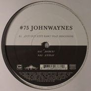 "The Johnwaynes, Cut Out (12"")"